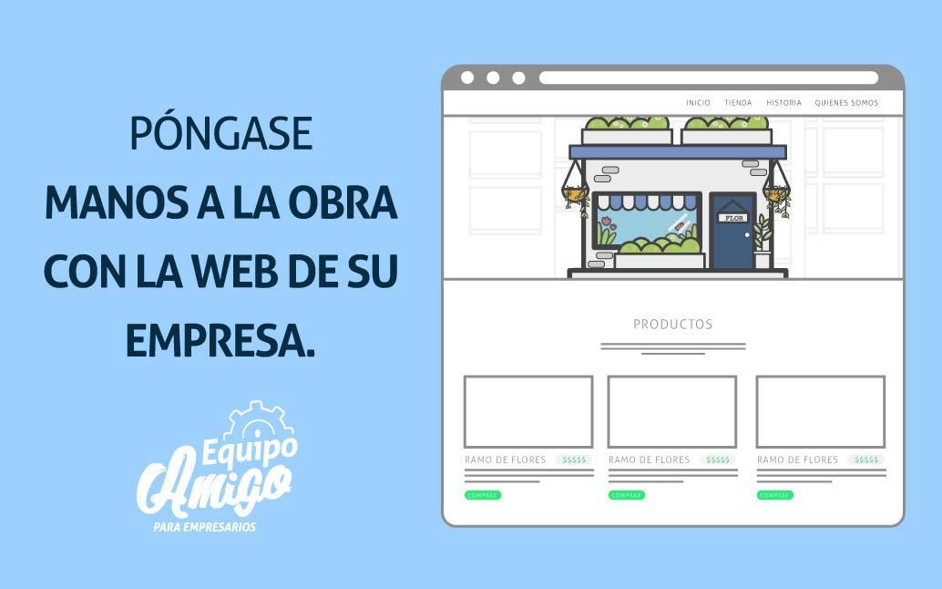 Gráfica de página web, con texto póngase manos a la obra con la web de su empresa.